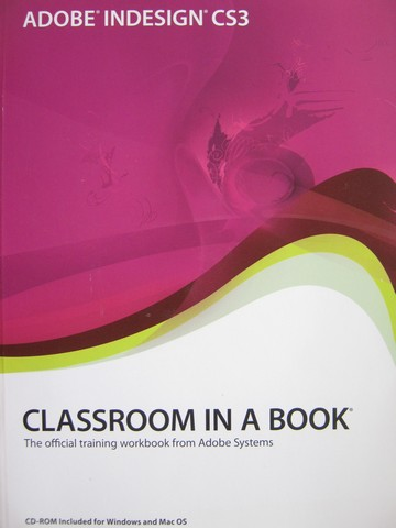 Adobe InDesign CS3 Classroom in a Book (P)