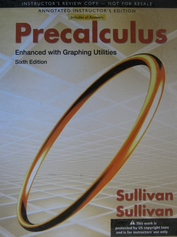 Precalculus Enhanced with Graphing Utilities 6th Edition AIE (H)