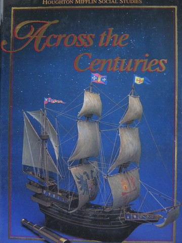 Across the Centuries 7 (H) by Armento, Nash, Salter, & Wixson