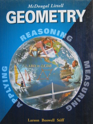 Geometry Applying Reasoning Measuring (H) by Larson, Boswell,