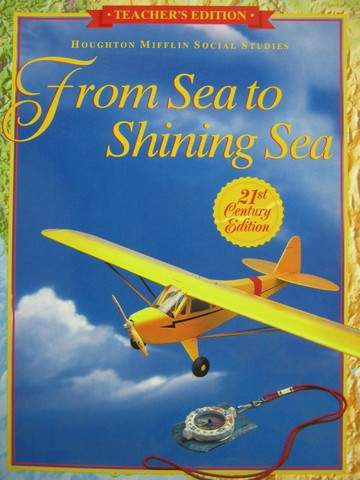 From Sea to Shining Sea 3 21st Century Edition TE (TE)(Spiral)