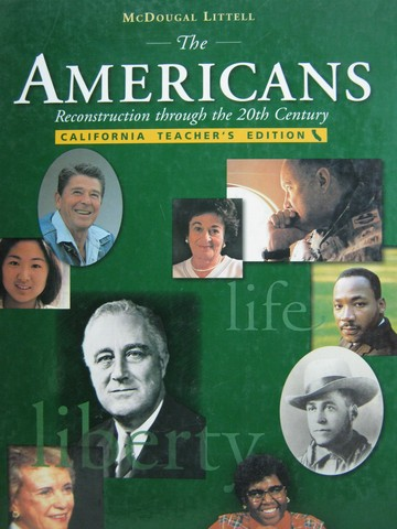Americans Reconstruction Through The 20th Century CA TE H