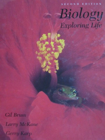Biology Exploring Life 2nd Edition (H) by Brum, McKane, & Karp