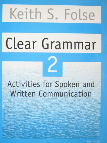 Clear Grammar 2 (P) by Keith S Folse