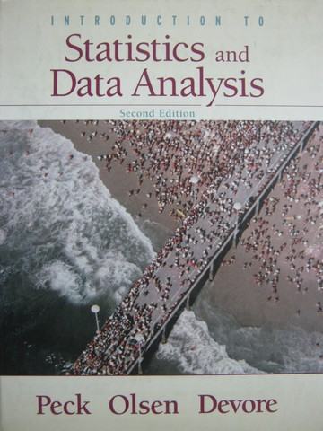 Introduction to Statistics & Data Analysis 2nd Edition (H)