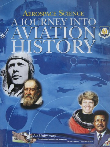 Aerospace Science A Journey into Aviation History (H) by Will