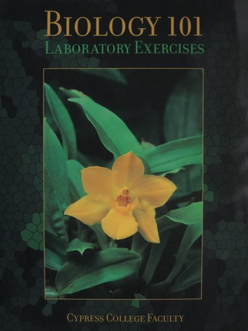 Biology 101 Laboratory Exercises for Cypress College (Spiral)