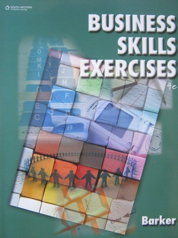 Business Skills Exercises 4th Edition (P) by Loretta Barker