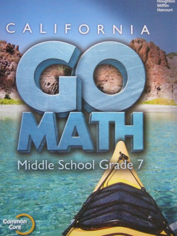 California Go Math Middle School 7 Common Core (CA)(P)