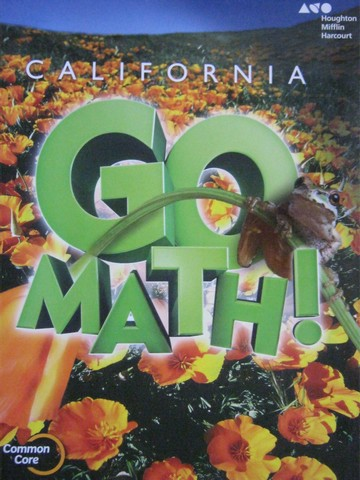 California Go Math! 5 Common Core (CA)(P) by Burger, Dixon,