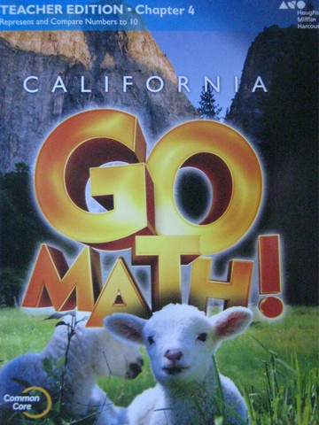 California Go Math! K Common Core TE Chapter 4 (CA)(TE)(P)