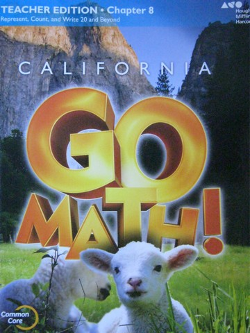 California Go Math! K Common Core TE Chapter 8 (CA)(TE)(P)