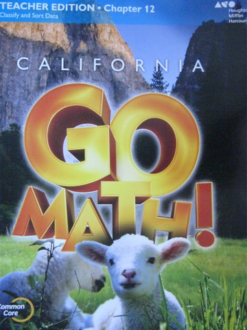 California Go Math! K Common Core TE Chapter 12 (CA)(TE)(P)