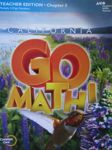California Go Math! 4 Common Core TE Chapter 3 (CA)(TE)(P)