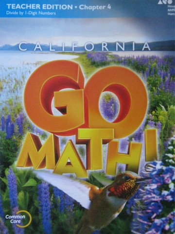 California Go Math! 4 Common Core TE Chapter 4 (CA)(TE)(P)