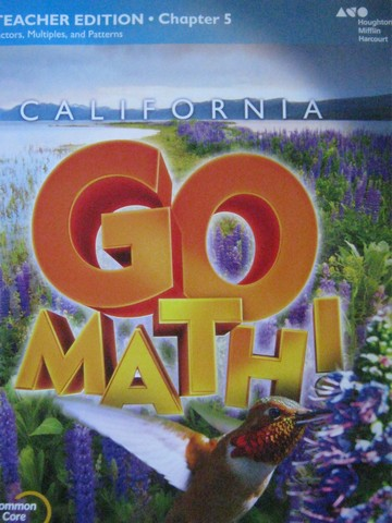 California Go Math! 4 Common Core TE Chapter 5 (CA)(TE)(P)