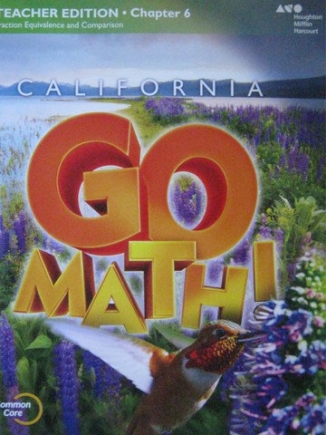 California Go Math! 4 Common Core TE Chapter 6 (CA)(TE)(P)