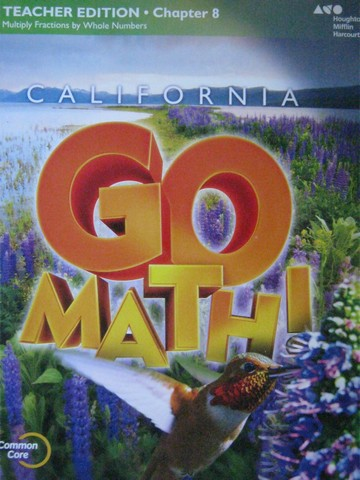California Go Math! 4 Common Core TE Chapter 8 (CA)(TE)(P)