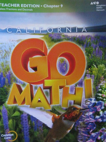 California Go Math! 4 Common Core TE Chapter 9 (CA)(TE)(P)
