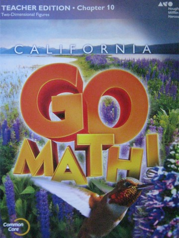 California Go Math! 4 Common Core TE Chapter 10 (CA)(TE)(P)