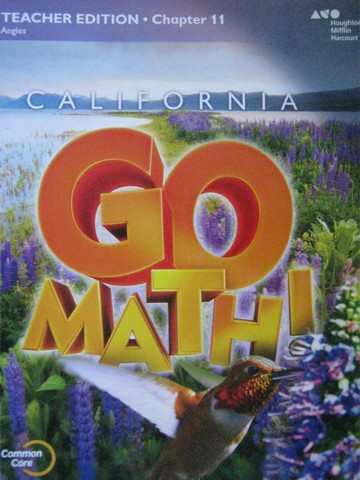 California Go Math! 4 Common Core TE Chapter 11 (CA)(TE)(P)
