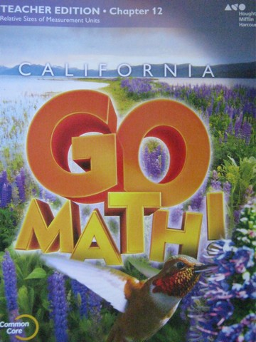 California Go Math! 4 Common Core TE Chapter 12 (CA)(TE)(P)