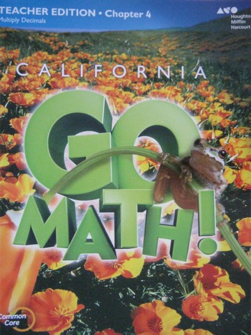 California Go Math! 5 Common Core TE Chapter 4 (CA)(TE)(P)