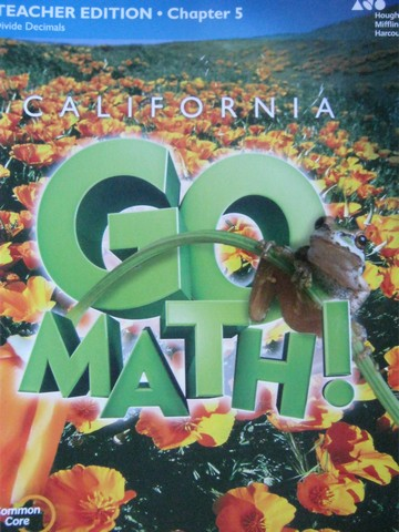 California Go Math! 5 Common Core TE Chapter 5 (CA)(TE)(P)