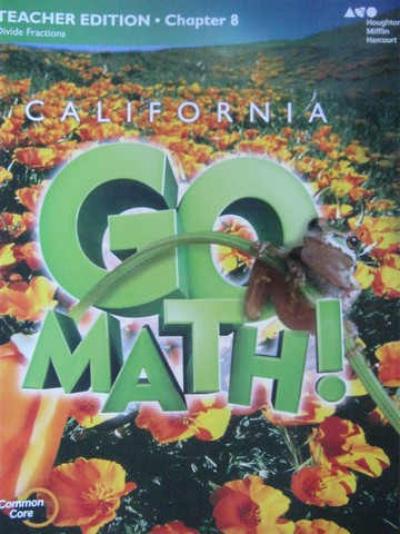 California Go Math! 5 Common Core TE Chapter 8 (CA)(TE)(P)