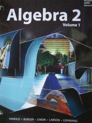 Algebra 2 Volume 2 (P) by Kanold, Burger, Dixon, Larson, [054438590X ...