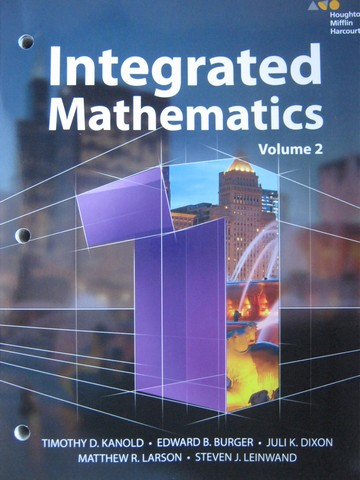 Integrated Mathematics 1 Volume 2 (P) by Kanold, Burger, Dixon,