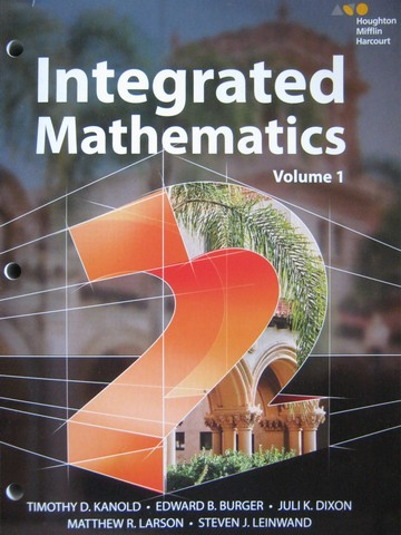 Integrated Mathematics 2 Volume 1 (P) by Kanold, Burger, Dixon,