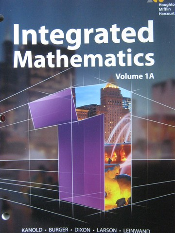 Integrated Mathematics 1 Volume 1A (CA)(P) by Kanold, Burger,