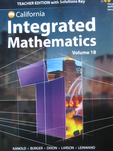Integrated Mathematics 1 Volume 1B TE with Solutions (CA)(TE)(P)