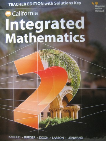 Integrated Mathematics 2 TE with Solutions Key (CA)(TE)(H)