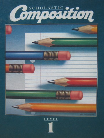 Scholastic Composition 1 (H) by Berlin, McHugh, & Suhor