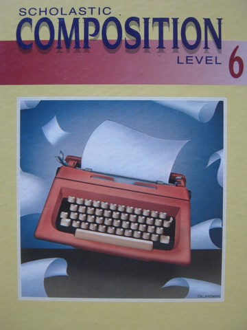 Scholastic Composition 6 (H) by Sagstetter, McHugh, & Suhor