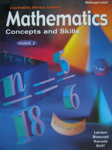 Mathematics Concepts & Skills Course 2 (CA)(H) by Larson,