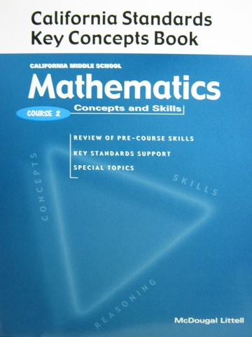 Mathematics Concepts & Skills Course 2 Key Concepts (CA)(P)