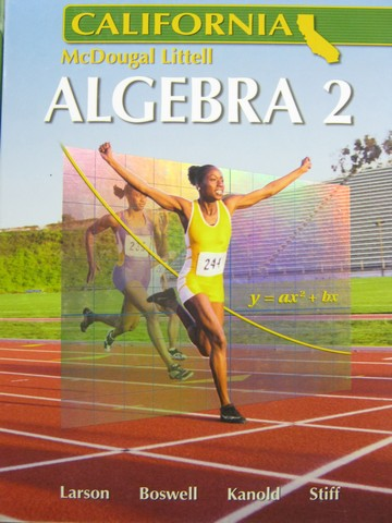 Algebra 2 California (CA)(H) by Larson, Boswell, Kanold,