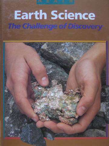 Earth Science The Challenge of Discovery (H) by Snyder,