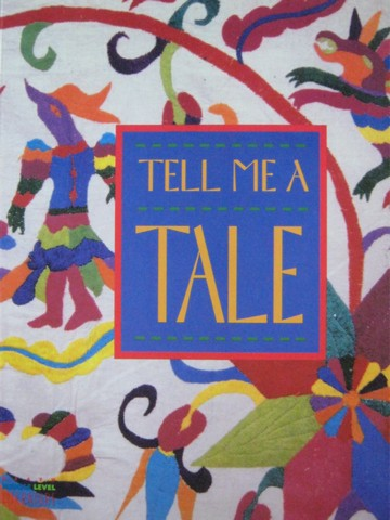 Heath Middle Level Literature Tell Me a Tale (P) by Alvermann,