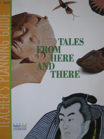 Heath Middle Level Literature Tales from Here & There TPG (TE(P)
