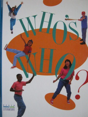 Heath Middle Level Literature Who's Who? (H) by Alvermann,