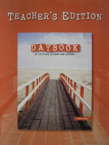Daybook of Critical Reading & Writing 8 TE (TE)(P) by Claggett,
