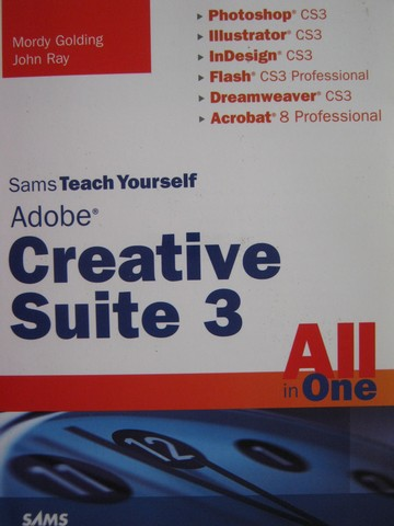 Adobe Creative Suite 3 All in One (P) by Golding & Ray