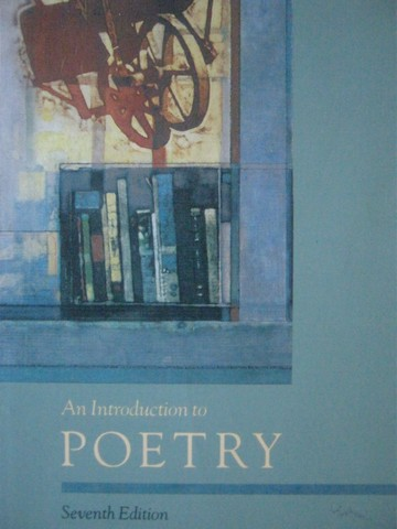 An Introduction to Poetry 7th Edition (P) by X J Kennedy