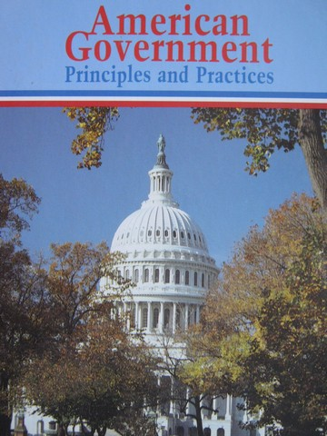 American Government Principles & Practices (H) by Turner,