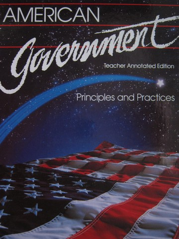 American Government Principles & Practices TAE (TE)(H) by Turner