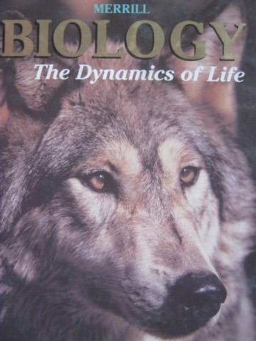 Biology The Dynamics of Life (H) by Biggs, Emmeluth, Gentry,